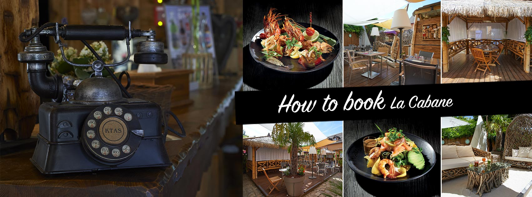 How to book La Cabane